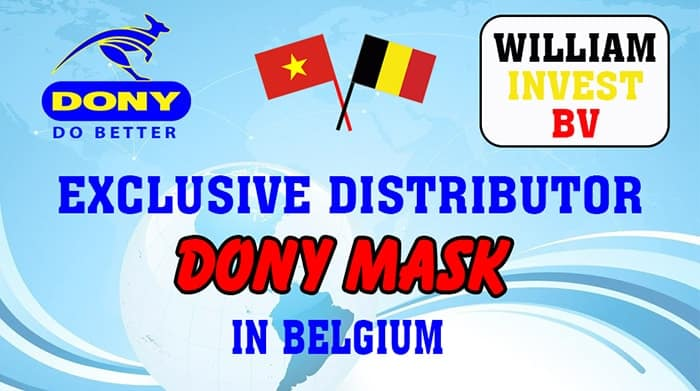 6 WILLIAM INVEST BV THE EXCLUSIVE DISTRIBUTOR IN BELGIUM FOR DONY MASK