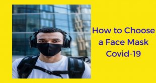 How to Choose a Face Mask Covid-19: Buying Guide